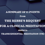 11 Points in the Lubavitcher Rebbe's Request for Therapeutic Meditation
